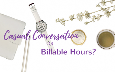 Casual Conversations or Billable Hours?